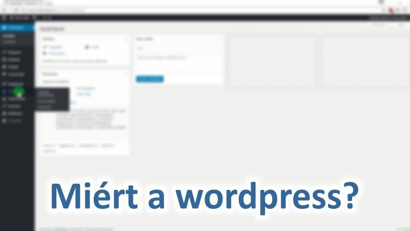 1. Miért a wordpress?