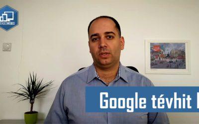 Google tévhitek I.