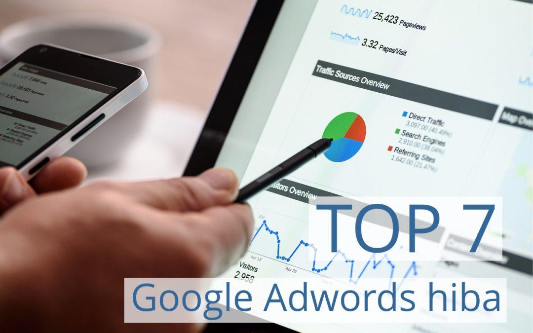 Top 7 Google Adwords hiba